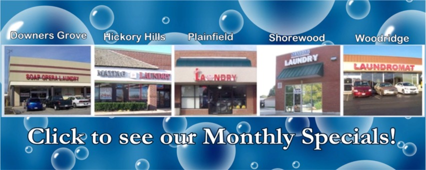 Soap Opera Laundromat Monthly Specials